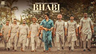 Bhabi – Mankirt Aulakh Ft Shree Brar