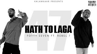HAATH TOH LAGA – Fotty Seven