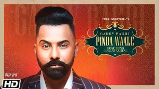 Pinda Waale – Garry Bagri Ft Gurlez Akhtar