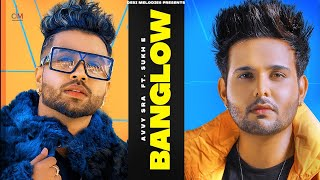 Banglow – Avvy Sra Ft Afsana Khan