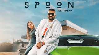 Spoon – Elly Mangat