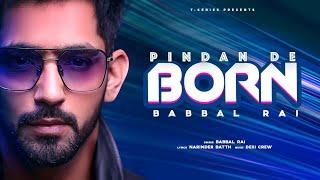 Pindan De Born – Babbal Rai