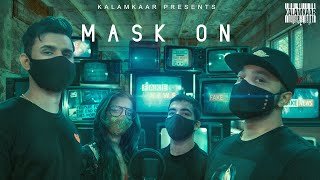 Mask On Raftaar Ft Karma Rashmeet Kaur Yunan