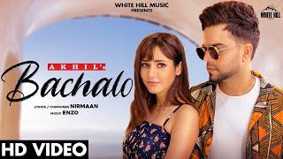Bachalo – Akhil
