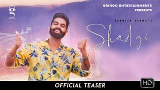 Shadgi - Parmish Verma