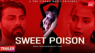 SWEET POISON 2020 The Cinema Dosti Web Series