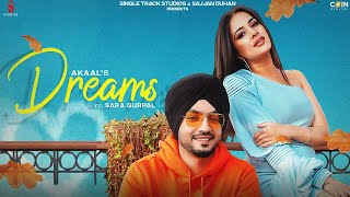 Dreams - Akaal Ft Sara Gurpal