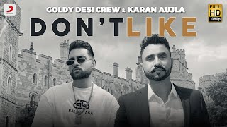 Dont Like – Desi Crew Ft Karan Aujla