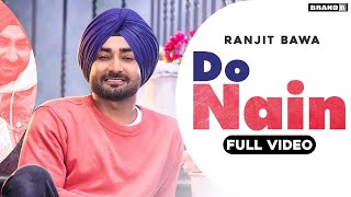 Do Nain – Ranjit Bawa