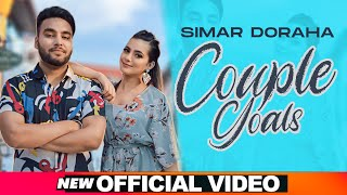 Couple Goals – Simar Doraha