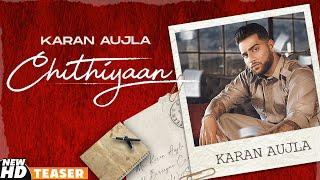 Latest Punjabi Video Chithiyaan - Karan Aujla Download