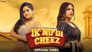 Latest Punjabi Video Ik No Di Cheez - Miss Pooja Ft Himanshi Khurana Download