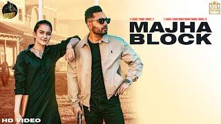 Majha Block - Prem Dhillon Ft Roopi Gill