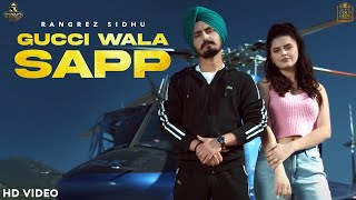 Download Video: Gucci Wala Sapp – Rangrez Sidhu