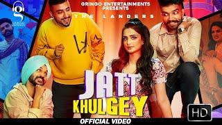Jatt Khulgey – The Landers Ft Aarushi Sharma