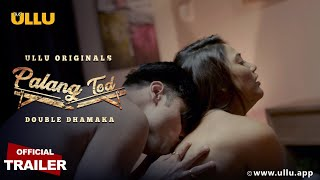 Download Video: Palang Tod DOUBLE DHAMAKA 2021 ULLU Original Web Series