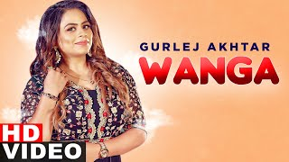 Latest Punjabi Video Wanga - Gurlej Akhtar Download
