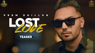Lost Love – Prem Dhillon