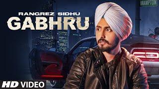 Latest Punjabi Video Gabhru - Rangrez Sidhu Download