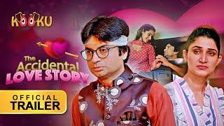 The Accidental Love Story KOOKU App 2021 Web Series