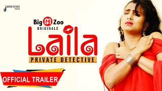 Download Video: Laila (Private Detective) 2021 Big M Zoo Original Web Series
