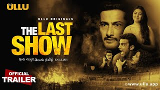 The Last Show 2021 Ullu Original Web Series