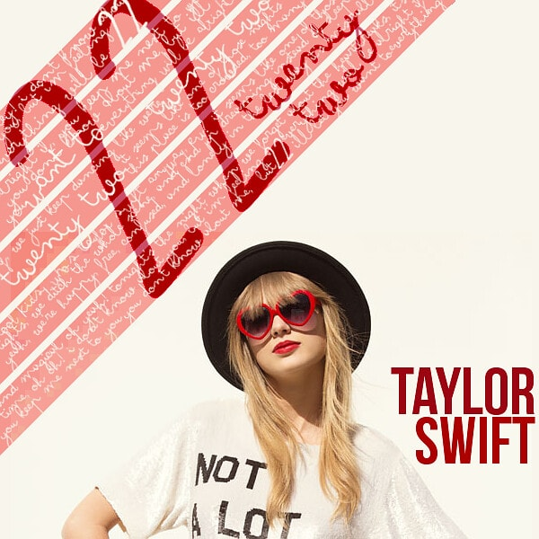 Taylor swift i 22 lyrics
