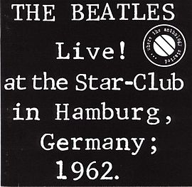 Beatles live at the star club hamburg