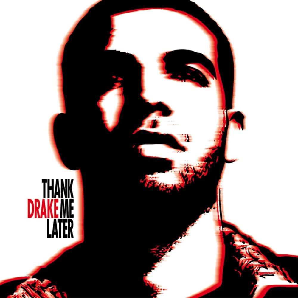 Drake thank me later album cover