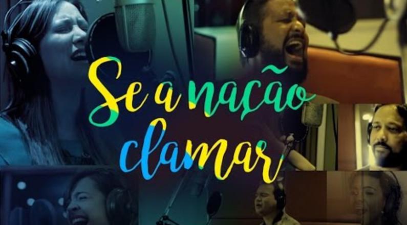 Se a Nação Clamar - Ana Nóbrega, Fernandinho, Luiz Arcanjo, Davi Sacer, Daniela Araújo