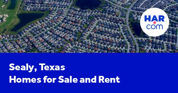 Sealy homes for rent
