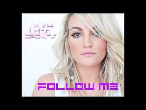 Jamie lynn spears follow me lyrics