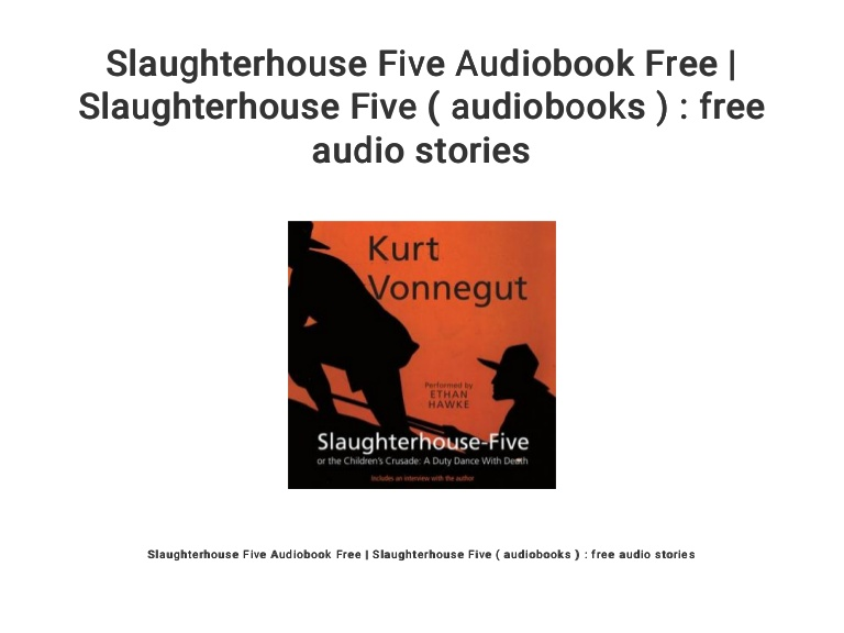 Slaughterhouse five audiobook ethan hawke