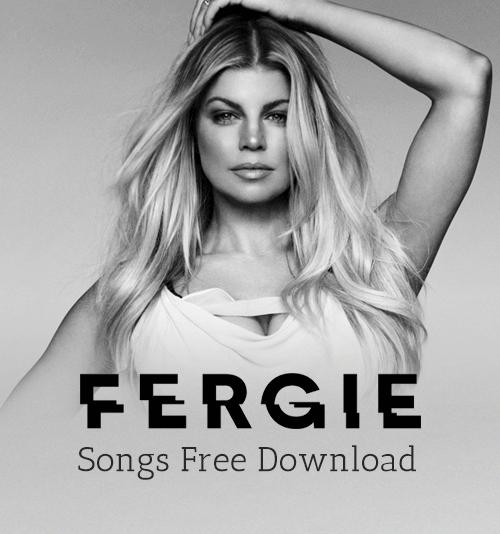 Download fergie mp3
