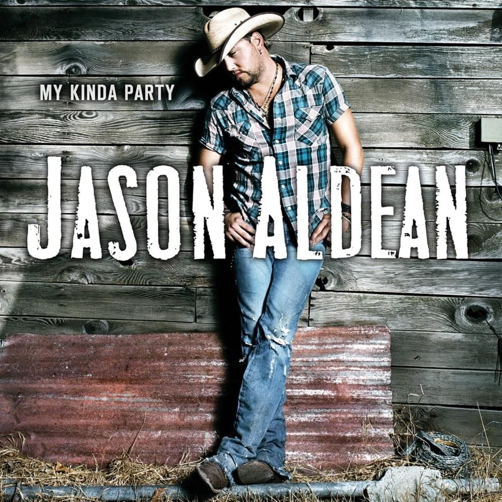 Jason aldean my kinda party cd track list