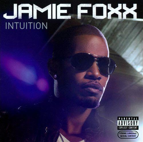 Jamie foxx intuition album free mp3 download
