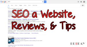 How to SEO a Website, Reviews, And Tips & Tricks