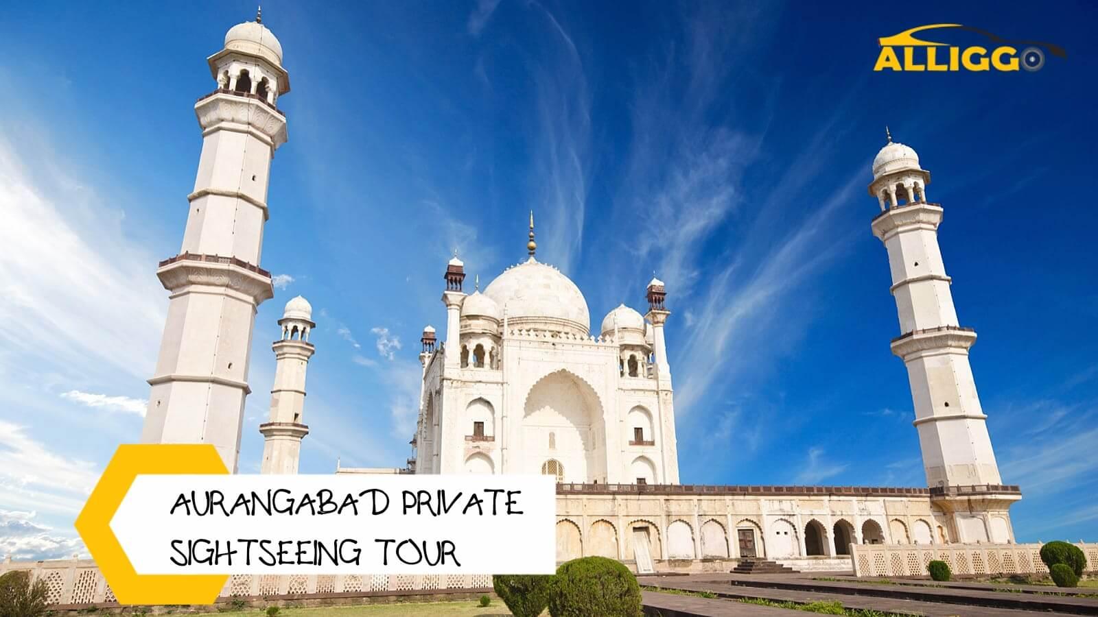 Alliggo_Car_Rentals_Aurangabad_Private_Sightseeing_Tour