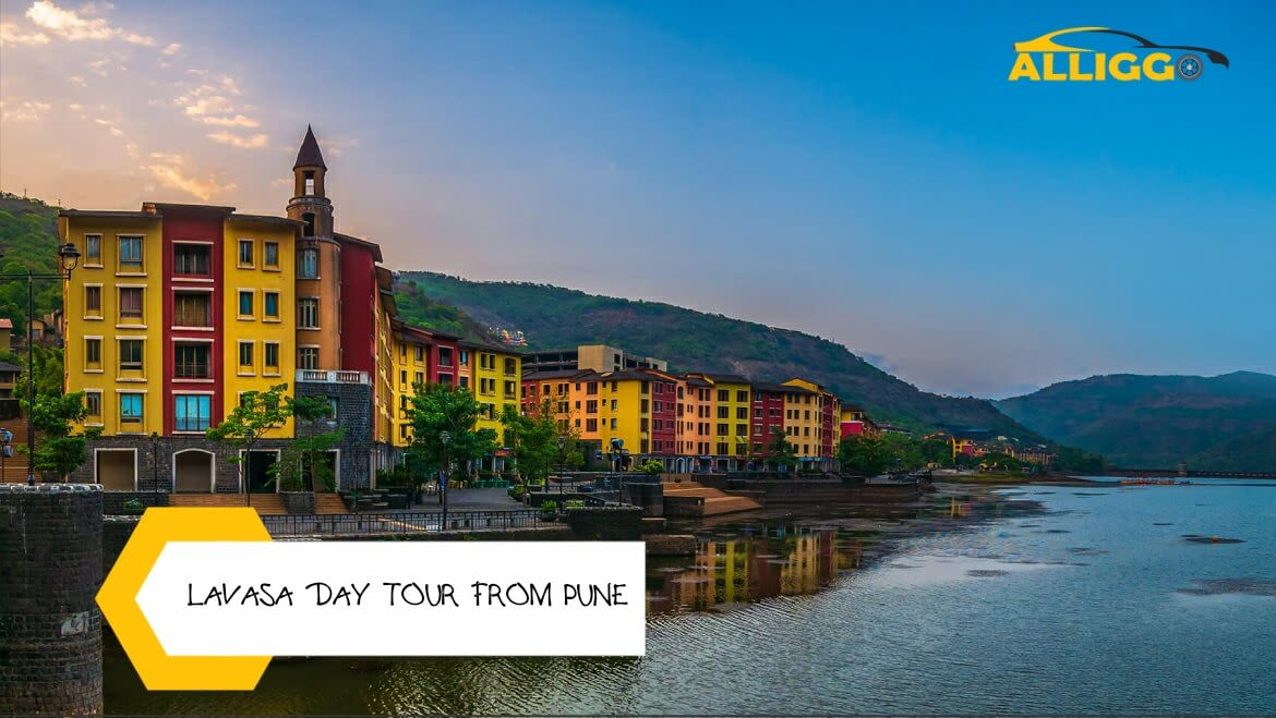 Alliggo_Car_Rentals_Lavasa_Day_Tour_From_Pune