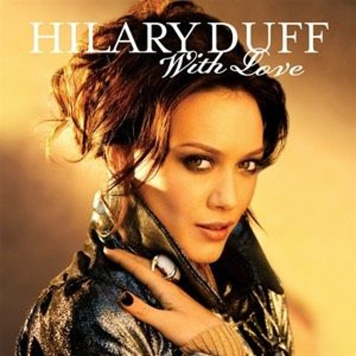 Hilary duff with love free download