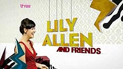 Lily allen and friends