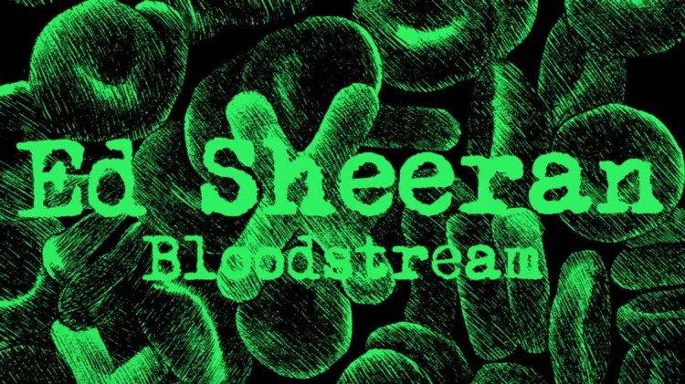 Ed sheeran lyrics bloodstream