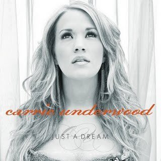 Why did carrie underwood wrote just a dream