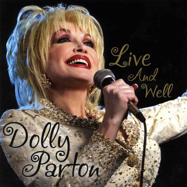 Live and well dolly parton