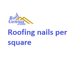 Roofing nails per square
