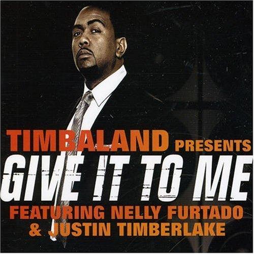 Nelly furtado timbaland give it to me lyrics
