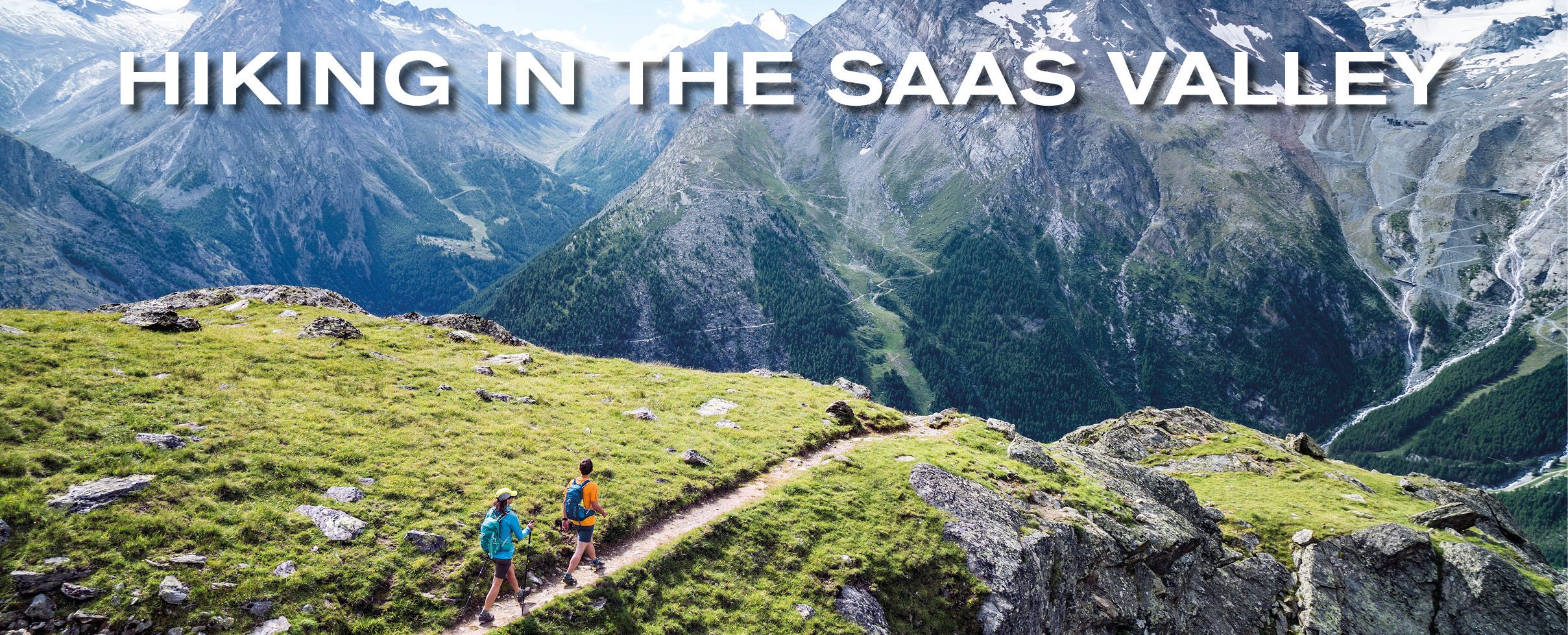 Hiking in the Saas Valley