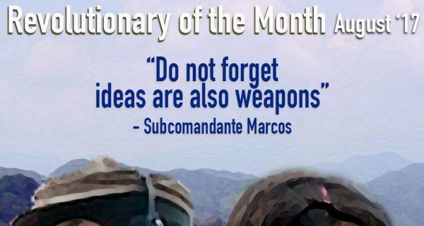 Revolutionary of the Month, August 2017: Ejército Zapatista de Liberación Nacional
