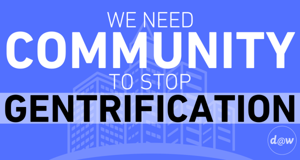 We Need Community to Stop Gentrification