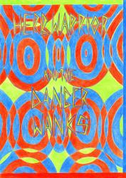 Koen Taselaar, Herbwarrior And The Danger Wanks - imaginary band